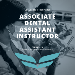 Associate Dental Assistant Instructor Fresno